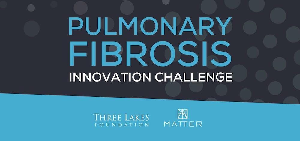 Banner image for PULMONARY FIBROSIS INNOVATION CHALLENGE